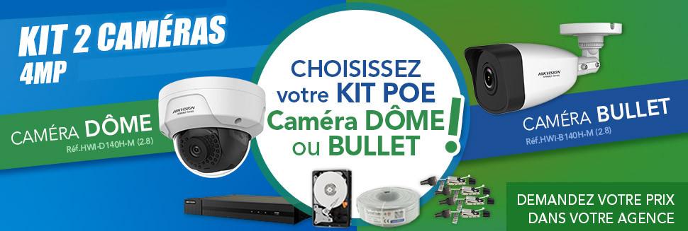 Nouveau ! Kit 2 caméras 4MP PoE : caméra bullet ou dôme